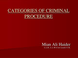 CATEGORIES OF CRIMINAL PROCEDURE