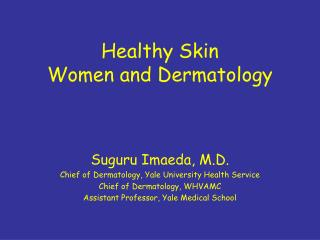 Healthy Skin Women and Dermatology
