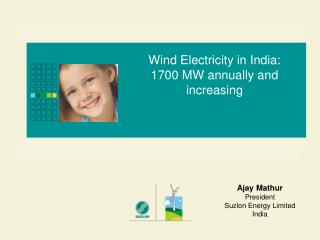 Wind Electricity in India: 1700 MW annually and increasing