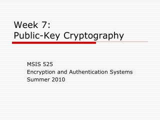 Week 7:  Public-Key Cryptography