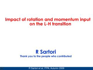 R Sartori Thank you to the people who contributed