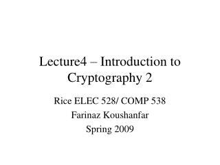 Lecture4 – Introduction to Cryptography 2