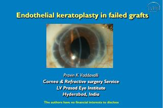 Endothelial keratoplasty in failed grafts