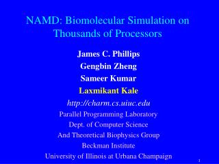 NAMD: Biomolecular Simulation on Thousands of Processors