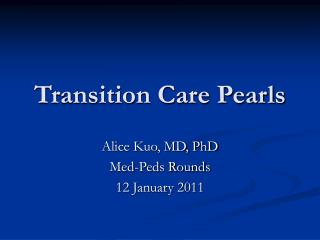 Transition Care Pearls