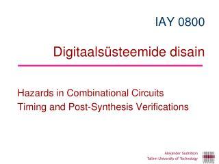 IAY 0 80 0 Digitaalsüsteemide disain