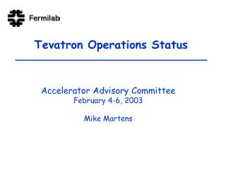 Tevatron Operations Status