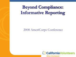 Beyond Compliance:  Informative Reporting