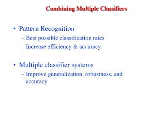 Combining Multiple Classifiers