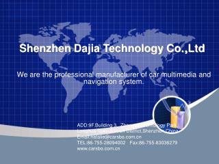 Shenzhen Dajia Technology Co ., Ltd
