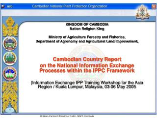 KINGDOM OF CAMBODIA Nation Religion King Ministry of Agriculture Forestry and Fisheries,