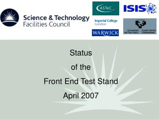Status  of the  Front End Test Stand April 2007