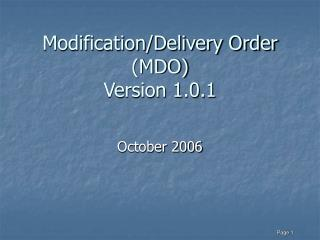 Modification/Delivery Order (MDO)  Version 1.0.1