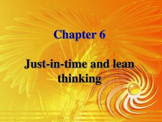 Chapter 6 Just-in-time and lean thinking