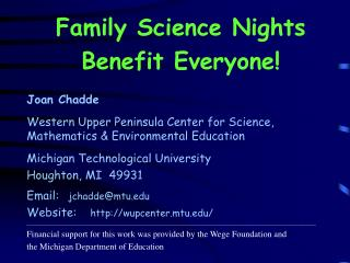 Family Science Nights  Benefit Everyone!