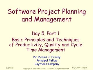 Day 5, Part 1 Basic Principles and Techniques of Productivity, Quality and Cycle Time Management