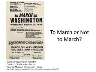 To March or Not to March?