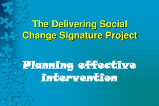 The Delivering Social Change Signature Project