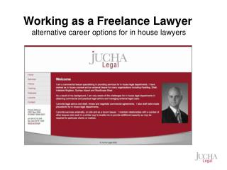 Working as a Freelance Lawyer  alternative career options for in house lawyers