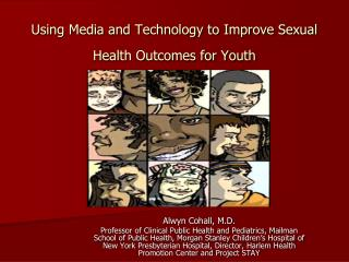Using Media and Technology to Improve Sexual Health Outcomes for Youth