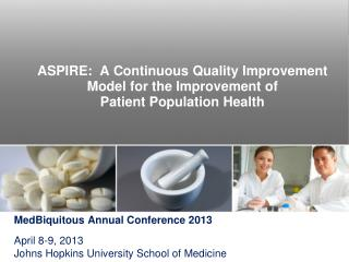 ASPIRE:  A Continuous Quality Improvement Model for the Improvement of  Patient Population Health