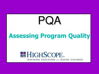PQA  Assessing Program Quality