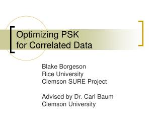 Optimizing PSK  for Correlated Data