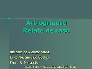 Artrogripose Relato de caso