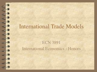 International Trade Models