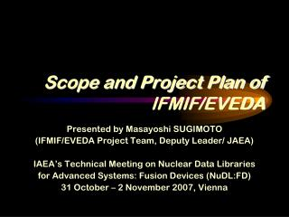 Scope and Project Plan of  IFMIF/EVEDA