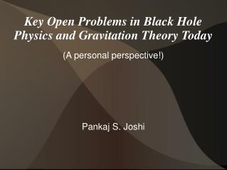Key Open Problems in Black Hole Physics and Gravitation Theory Today