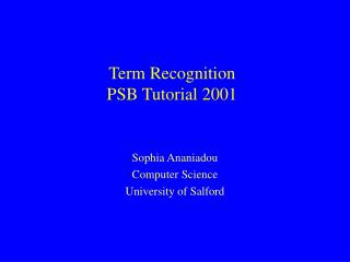 Term Recognition  PSB Tutorial 2001