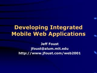 Developing Integrated Mobile Web Applications