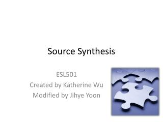 Source Synthesis