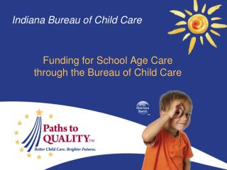 Indiana Bureau of Child Care