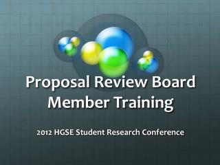 Proposal Review Board Member Training