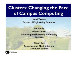 Clusters: Changing the Face of Campus Computing