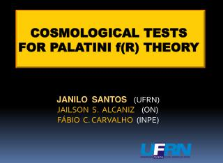 COSMOLOGICAL TESTS  FOR PALATINI f(R) THEORY