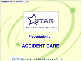 Presentation on ACCIDENT CARE