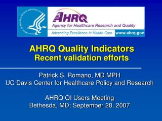AHRQ Quality Indicators Recent validation efforts