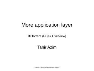More application layer BitTorrent (Quick Overview)