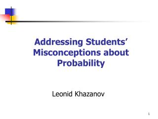 Addressing Students' Misconceptions about Probability