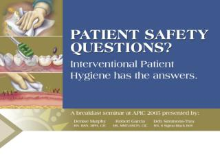 Improving Patient Safety, Clinical Quality and Unfunded Mandates:  What ICPs Should Know