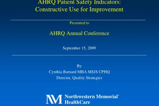 September 15, 2009 By Cynthia Barnard MBA MSJS CPHQ Director, Quality Strategies