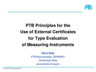 PTB Principles for the Use of External Certificates for Type Evaluation  of Measuring Instruments
