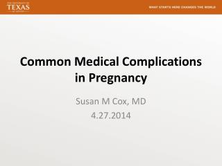 Common Medical Complications in Pregnancy
