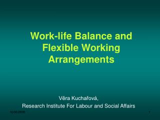 Work-life Balance and Flexible Working Arrangements