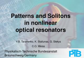 Patterns and Solitons in nonlinear optical resonators