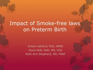 Impact of Smoke-free laws on Preterm Birth