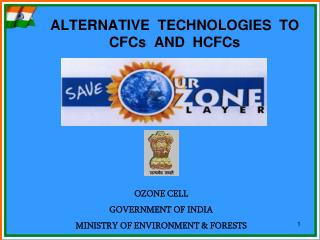 ALTERNATIVE  TECHNOLOGIES  TO CFCs  AND  HCFCs